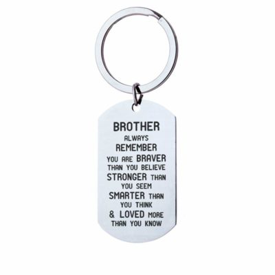 This is an image of an inspirational keychain for brother.
