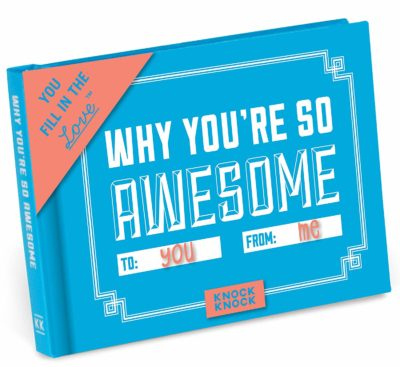 This is an image of a why you're so awesome fill in the blank journal for boys.
