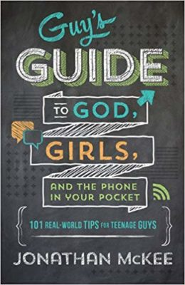 This is an image of a The Guy's Guide to God, Girls, and the Phone in Your Pocket teenage guide book.