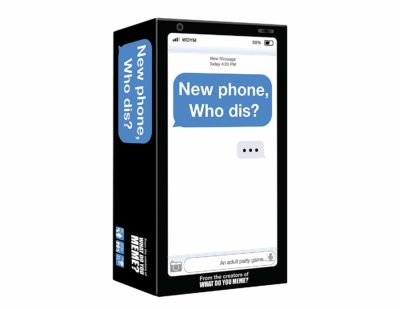This is an image of a New Phone, Who Dis? game by What do you meme.